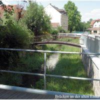 Alte Elster mit Brücken, Хойерсверда