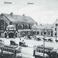 Bahnhof ca. 1920 !, Гиссен