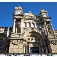 Eglise Ste.-Marie-Madeleine - Aix-en-Provence, А-ен-Провенс