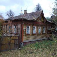 Кимры. Старый деревянный дом в начале ул. Орджоникидзе, Кимры