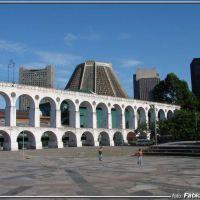 Arcos da Lapa -  Foto: Fábio Barros (www.facebook.com/Cidade3d), Масау