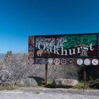 Welcome to Oakhurst, CA, 3/2011, Алтадена