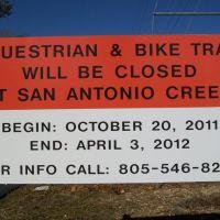 Bike trail closed sign, Каситас-Спрингс