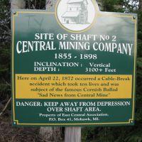 Central Mine Shaft No. 2 Sign, Сентрал Лак