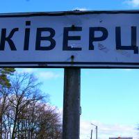 KIVERTSI, Киверцы